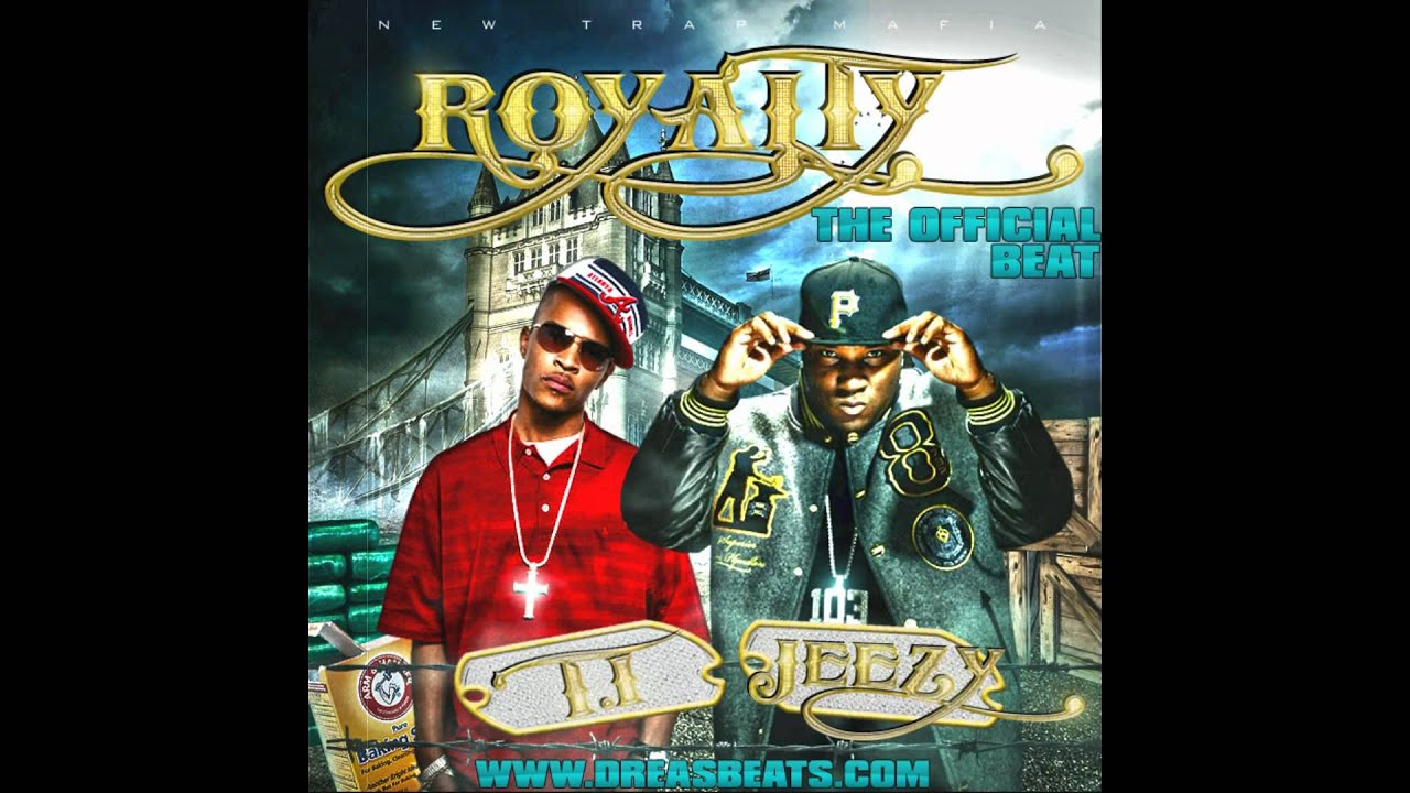 Young Jeezy Ft T I Royalty 2013 Thug Motivation 104 Prod By Dreasbeats