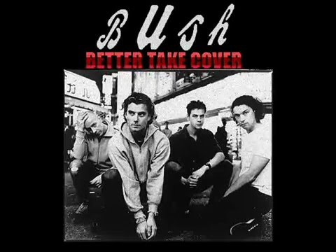 BUSH- BETTER TAKE COVER (Full Album)