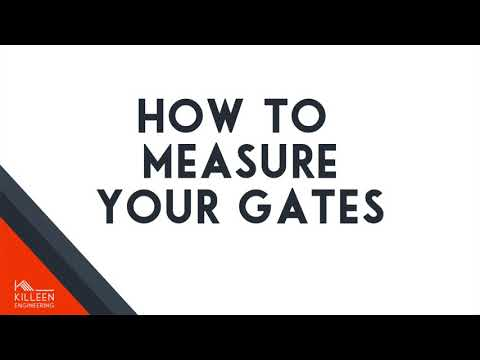How to measure for your gate
