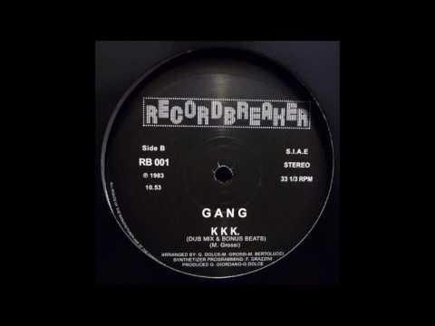 GANG - KKK. (DUB)