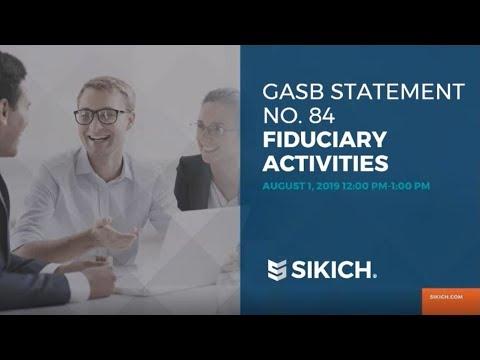 GASB Statement No. 84 Fiduciary Activities | Sikich LLP