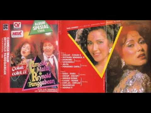Colak-Colek Ⅱ / Camelia Malik & Reynold Panggabean  (original Full)
