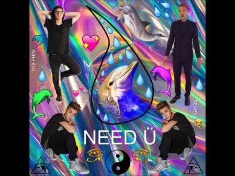 DOLPHIN TEARS - NEED Ü (Bieber, Diplo, and Skrillex REMIX)