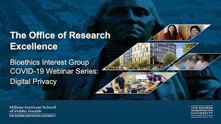 Bioethics Interest Group COVID-19 Webinar Series: Digital Privacy