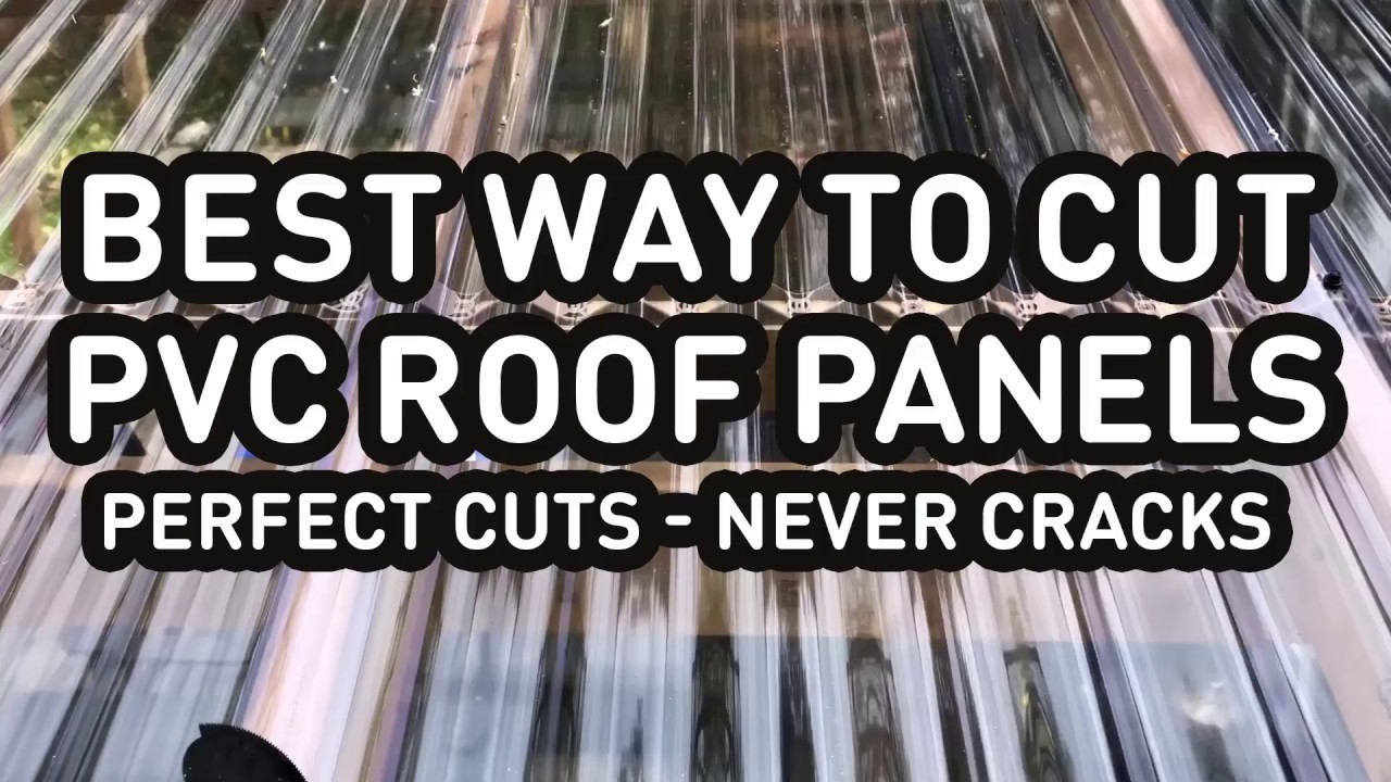 Cutting PVC roof panels the easy way, no cracks, perfect cuts, Palruf,  Suntuf, Suntop, Palram