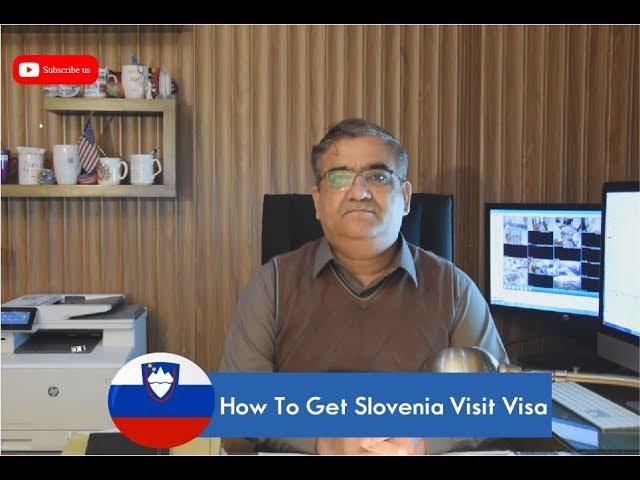 Slovenia Tourist Visa / Slovenia Visit Visa