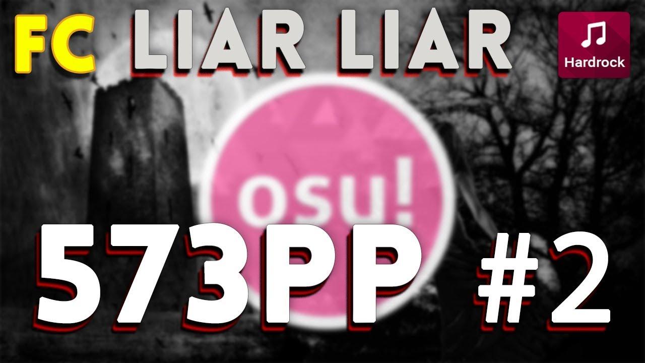 Osu!    KAMELOT - Liar Liar (Wasteland Monarchy) [Dark] +HR (99.46%) FC #2 573pp