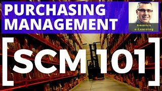 Lesson 2 - Purchasing management - SCM 101 - Learn quickly and get a job in corporate purchasing