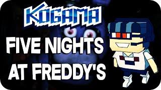 Kogama - Five Nights at Freddy's