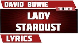 Lady Stardust - David Bowie tribute - Lyrics