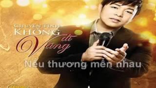 Karaoke [Chuyện tình không dĩ vãng] - Quang Lê