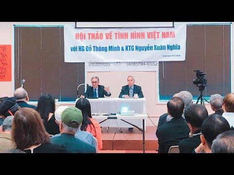 KTG Nguyễn Xuân Nghĩa và HG Đỗ Thông Minh nói về tình hình Việt Nam
