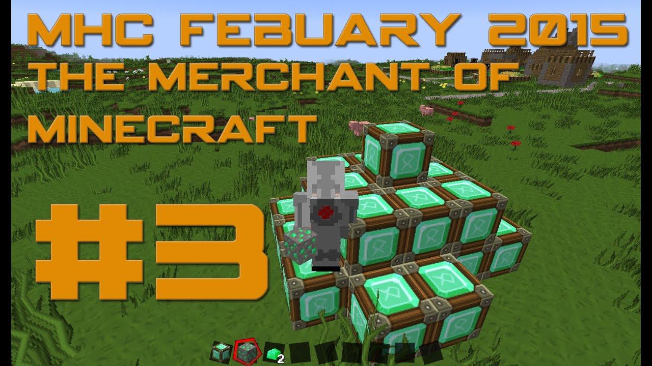 MHC Febuary - The Merchant Of Minecraft - EP3 - Diamond ...
