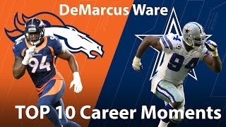 DeMarcus Ware's Top 10 Career Moments | NFL