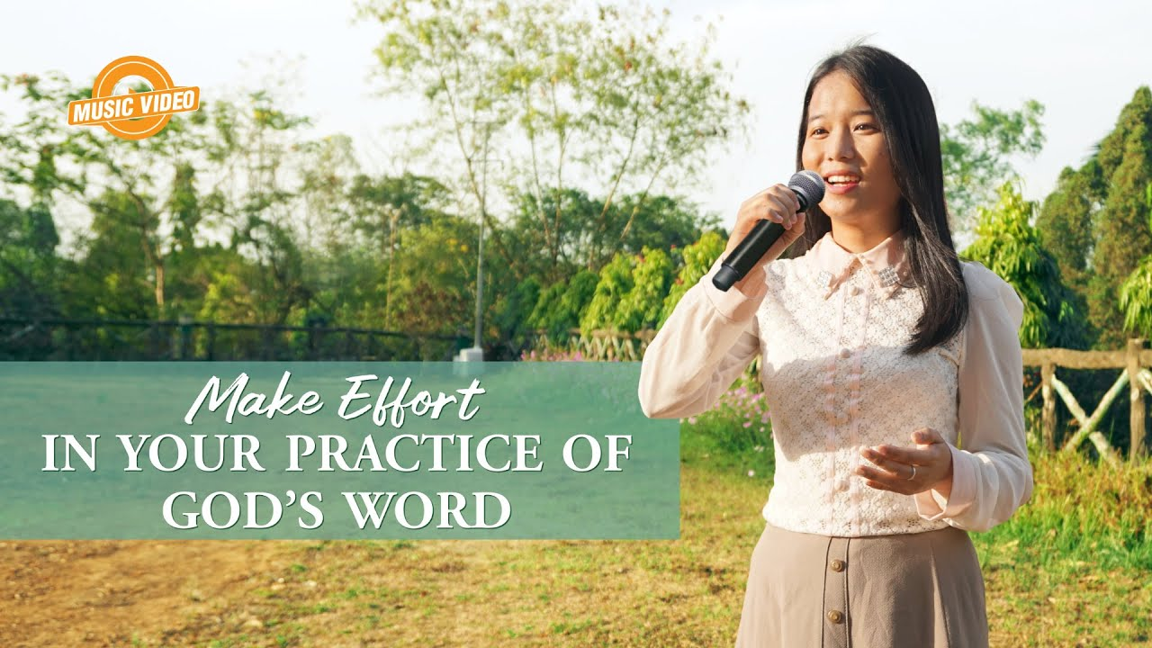 "2021 English Christian Song | ""Make Effort in Your Practice of God's Word"""
