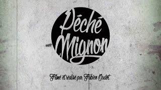 Péché Mignon