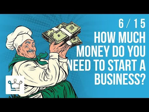 How Much Money Do You Need To Start A Business?