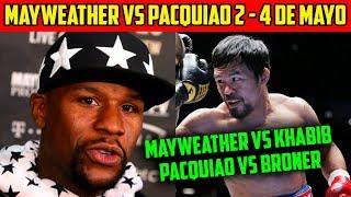 MAYWEATHER VS PACQUIAO 2 - MUCHA INFORMACIÓN