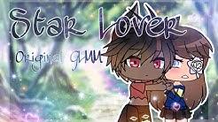 Star Lover ||Original GLMM||