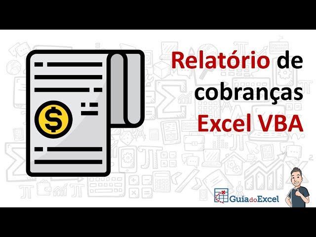 Relatório de cobrança Excel VBA