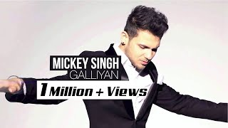 Galliyan (Moving On) || ft. Mickey Singh || Full Music Video 2015 || MINOX ENTERTAINMENT