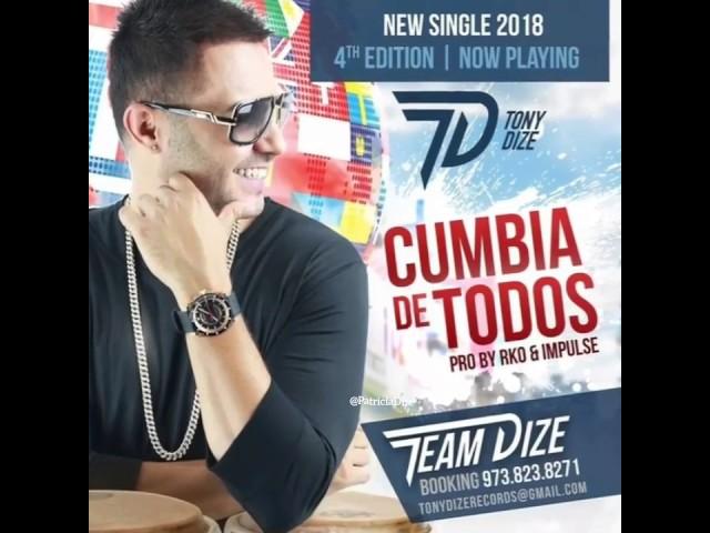 CUMBIA DE TODOS - Tony Dize
