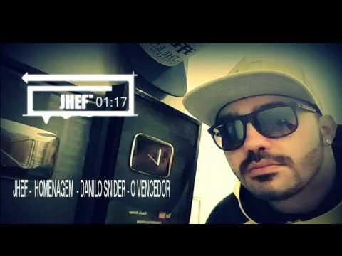Jhef - O Vencedor (Danilo Snider)