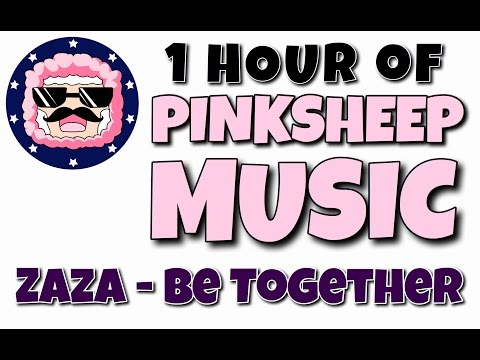 (1 HOUR VERSION) PinkSheep Music (Zaza Be Together) Prankster Gangster #PGN #prankstergangster Outro