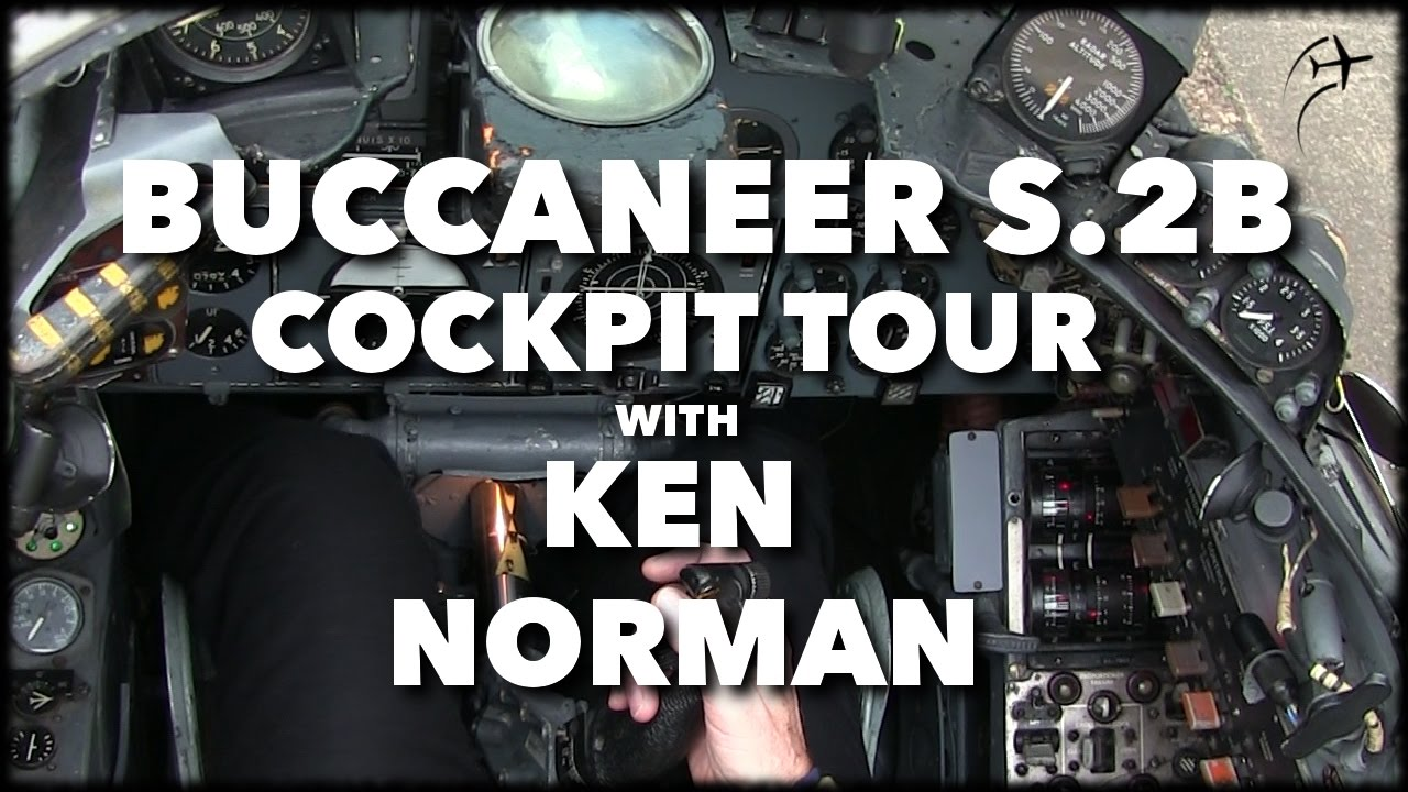 Buccaneer S 2B XZ431 Cockpit Tour with Ken Norman
