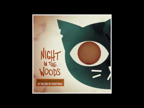 Alec Holowka - Night in the Woods Vol. 1 - At The End Of Everything - full OST album (2017)
