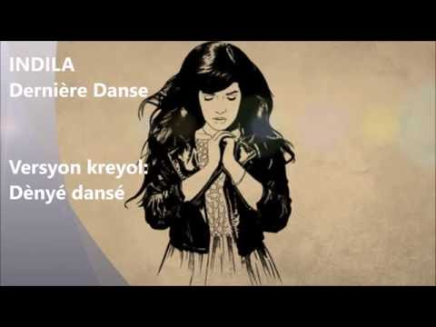 D�nye danse (Derni�re danse de Indila - Cr�ole antillais)