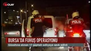 Bursa'da fuhuş operasyonu (Haber 22 12 2016)