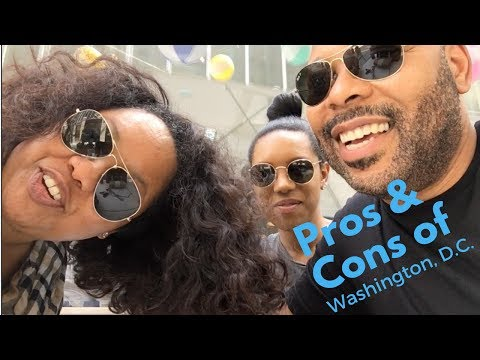 Pros and Cons of Washington DC-Living in the District of Columbia-Pt 1