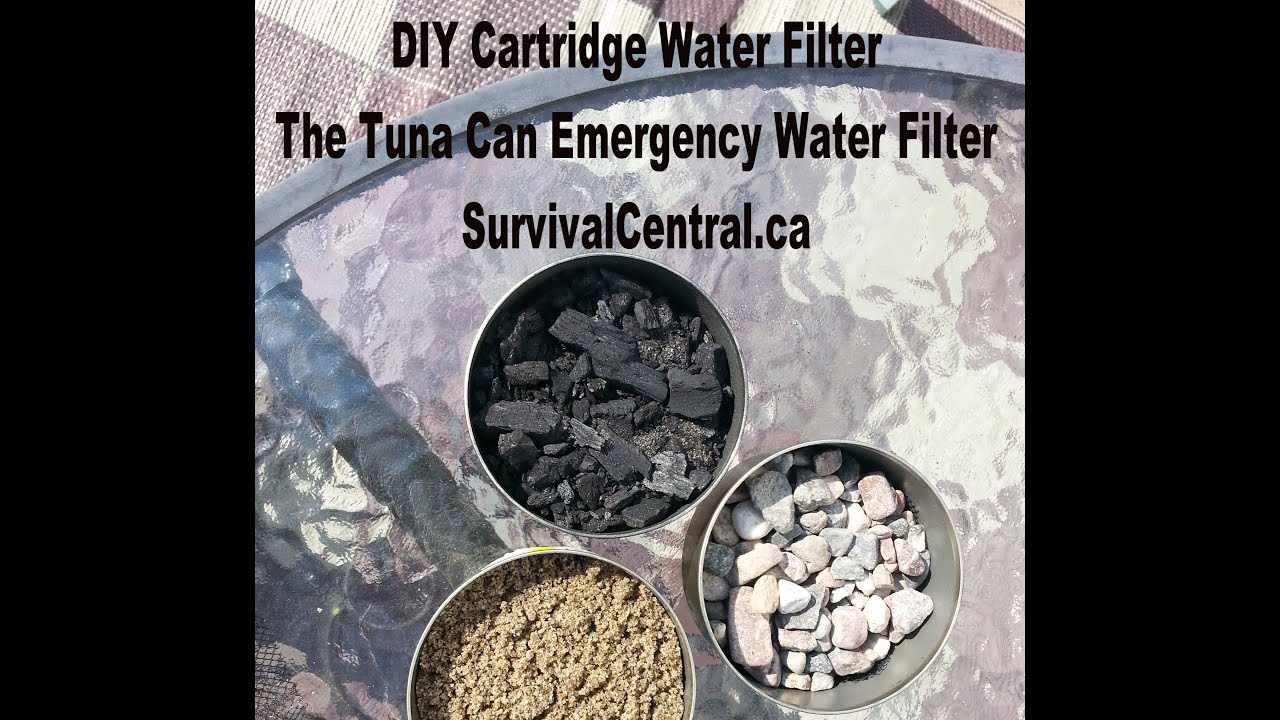 How To Emergency Water Filter Tuna Can Cartridge System