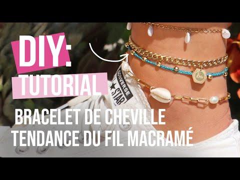 Confection de bijoux : Concevez un bracelet de cheville tendance avec du fil macramé ♡ Bricolage