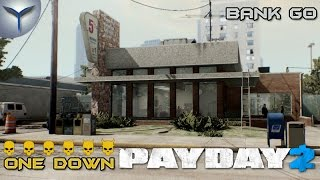 Payday 2. Как одному пройти Банк GO по стелсу.ONE DOWN.