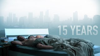 15 Years - Official Trailer