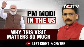 PM Modi In US: Why This Visit Matters? | Left, Right & Centre