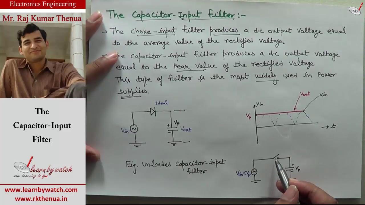 Capacitor Input Filter Hindi Urdu Electronics Engineering By Circuit Full Wave Choke Raj Kumar Thenua