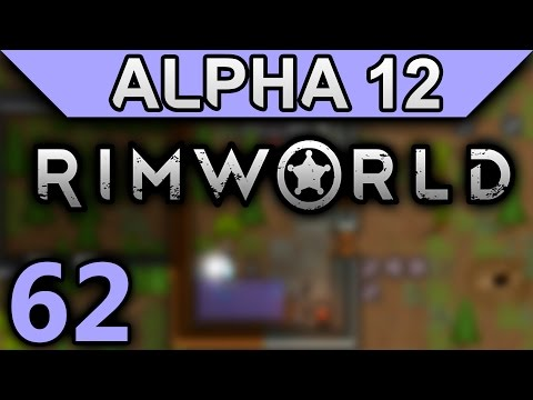 RimWorld Alpha 12 Gameplay Ep 62 - Bedroom Size Test (No Mod Let's Play)