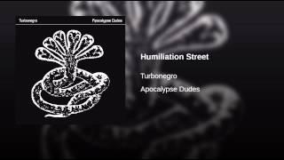 Humiliation Street
