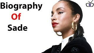 Biography of Sade Adu,Origin,Education,Net worth,Family,Awards,Career
