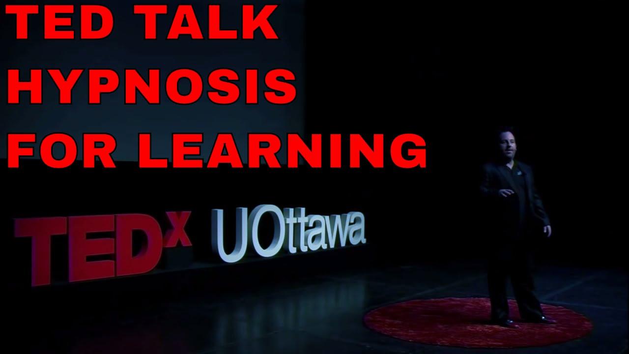 TED Talk Hypnosis for Learning  Ottawa U