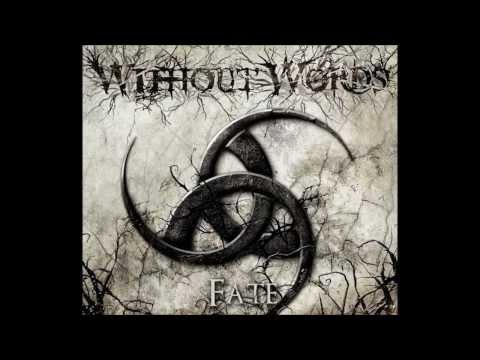 Without Words - Wake The Demons [HD]