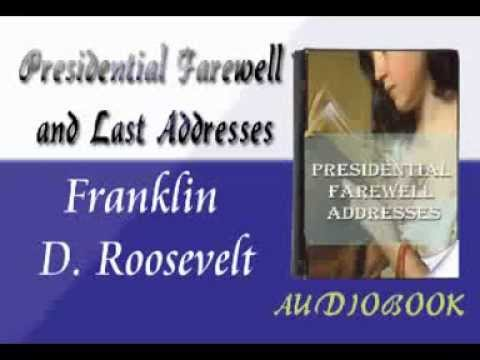 Franklin D. Roosevelt - Presidential Farewell Addresses Audiobook