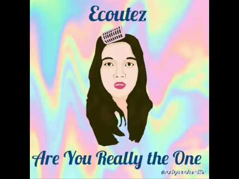Ecoutez - Are You Really the One Cover