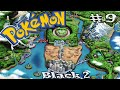 Pokemon Black 2 Pt 9 what in the world happen