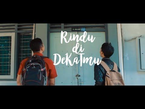 DKT'13 - Rindu di DeKaTmu [Official Music Video]