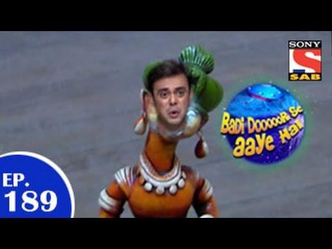 Badi Door Se Aaye Hain - बड़ी दूर से आये है - Episode 189 - 27th February 2015