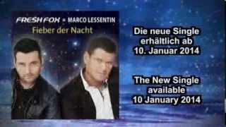 Fresh Fox & Marco Lessentin - Fieber der Nacht [Promo]